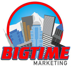 BIGTIME Marketing | Portland (OR) | 971-266-3542 | Web Design | SEO | PPC | Social Media Marketing